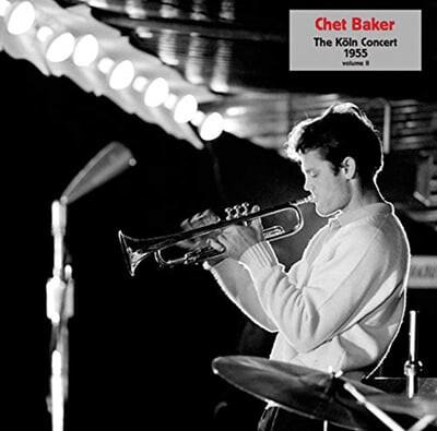 Chet Baker (쳇 베이커) - Koln Concert 1955 Volume II [LP]