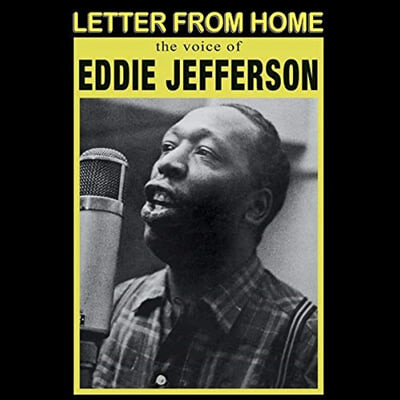 Eddie Jefferson (에디 제퍼슨) - Letter From Home [LP]