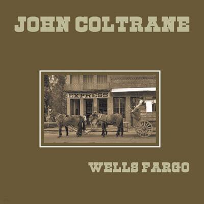 John Coltrane (존 콜트레인) - Wells Fargo [LP]