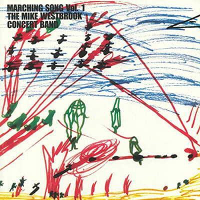 Mike Westbrook Concert Band (마이크 웨스트브루크 콘서트 밴드) - Marching Song Vol. 1 [LP]