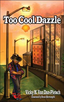 Too Cool Dazzle