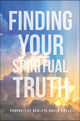Finding Your Spiritual Truth