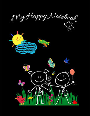 My Happy Notebook: Daily journal/notebook/diary to promote happiness and confidence, to develop positive habits and increase positivity