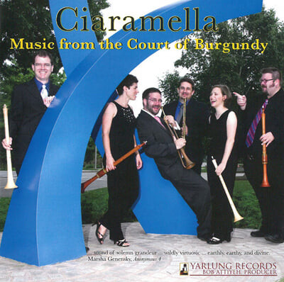 Ciaramella Ensemble (씨아라멜라 앙상블) - Music From The Court Of Burgundy