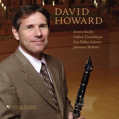 David Howard 브람스: 클라리넷 오중주 / 살로넨: 밤의 노래 (Brahms: Clarinet Quintet Op.115 / Salonen: Nachtlieder)