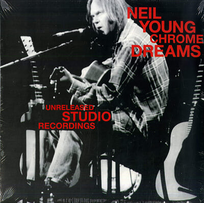 Neil Young (닐 영) - Chrome Dreams (Unreleased Studio Recordings) [2LP]
