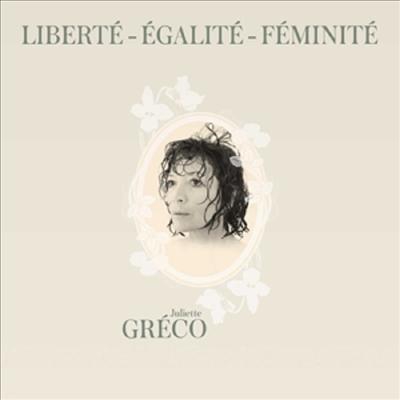 Juliette Greco - Liberte, Egalite, Feminite (CD)