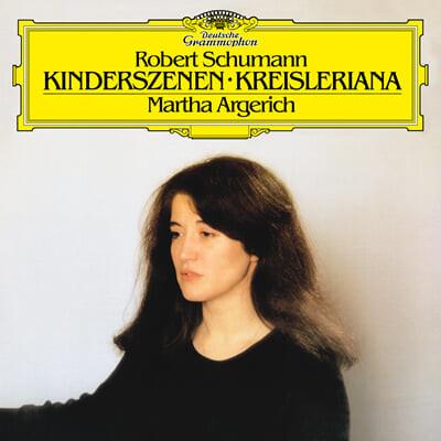 Martha Argerich 슈만: 어린이 정경, 크라이슬레리아나 - 마르타 아르헤리치 (Schumann: Kinderszenen, Kreisleriana) [LP]