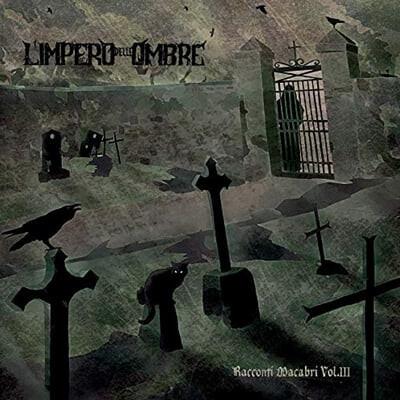 L'Impero Delle Ombre (엘 임페로 델레 옴브레) - Racconti Macabri Vol. III [LP]