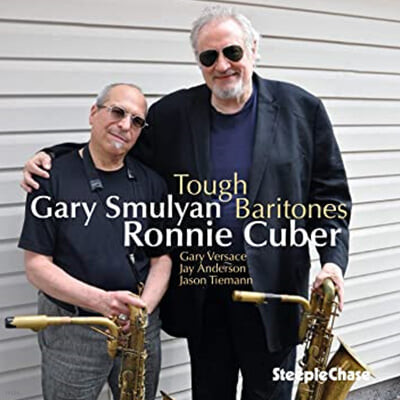 Ronnie Cuber / Gary Smulyan (로니 쿠버 / 게리 스뮬얀) - Tough Baritones