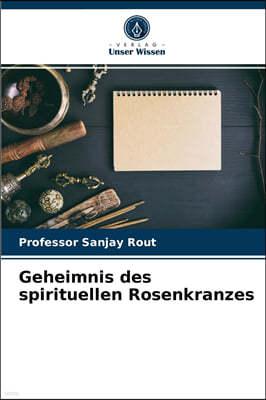 Geheimnis des spirituellen Rosenkranzes