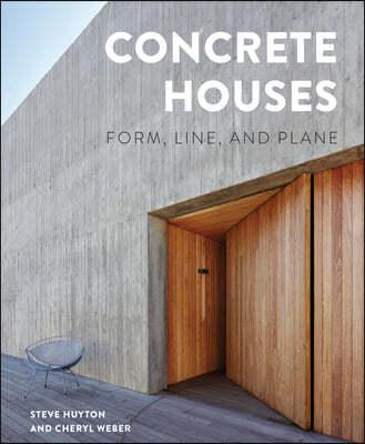 Concrete Houses: Form, Line, and Plane