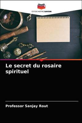 Le secret du rosaire spirituel