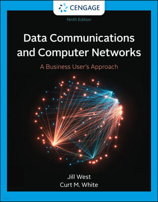 Data Communication and Computer Networks: A Business User's Approach