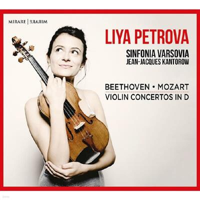 Liya Petrova 모차르트 / 베토벤: 바이올린 협주곡 (Mozart: Violin Concerto K.271a / Beethoven: Violin Concerto Op.61)