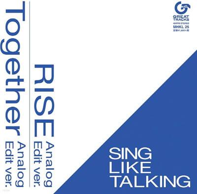 Sing Like Talking (싱 라이크 토킹) - RISE / Together [7인치 싱글 Vinyl]