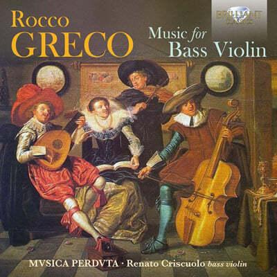Musica Perduta 로코 그레코: 베이스 바이올린을 위한 음악 (Rocco Greco: Music For Bass Violin)