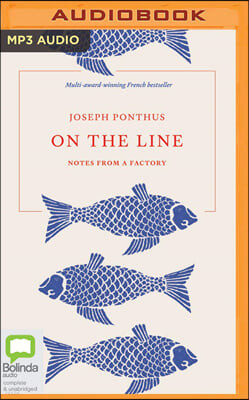 On the Line: Notes from a Factory