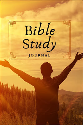 Bible Study: Deepen Your Bible Reading and Unpack the Meaning of Scripture-120 Pages-