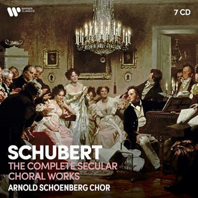 Arnold Schoenberg Chor 슈베르트: 세속 합창곡 전집 (Schubert: The Complete Secular Choral Works)