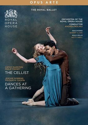 The Royal Ballet 제롬 로빈슨: '모임에서의 춤' / 캐시 마스턴: '첼리스트' (Jerome Robbins: Dances at a Gathering / Cathy Marston: The Cellist)