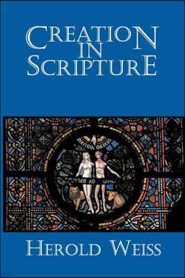 Creation in Scripture