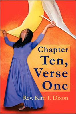 Chapter Ten, Verse One