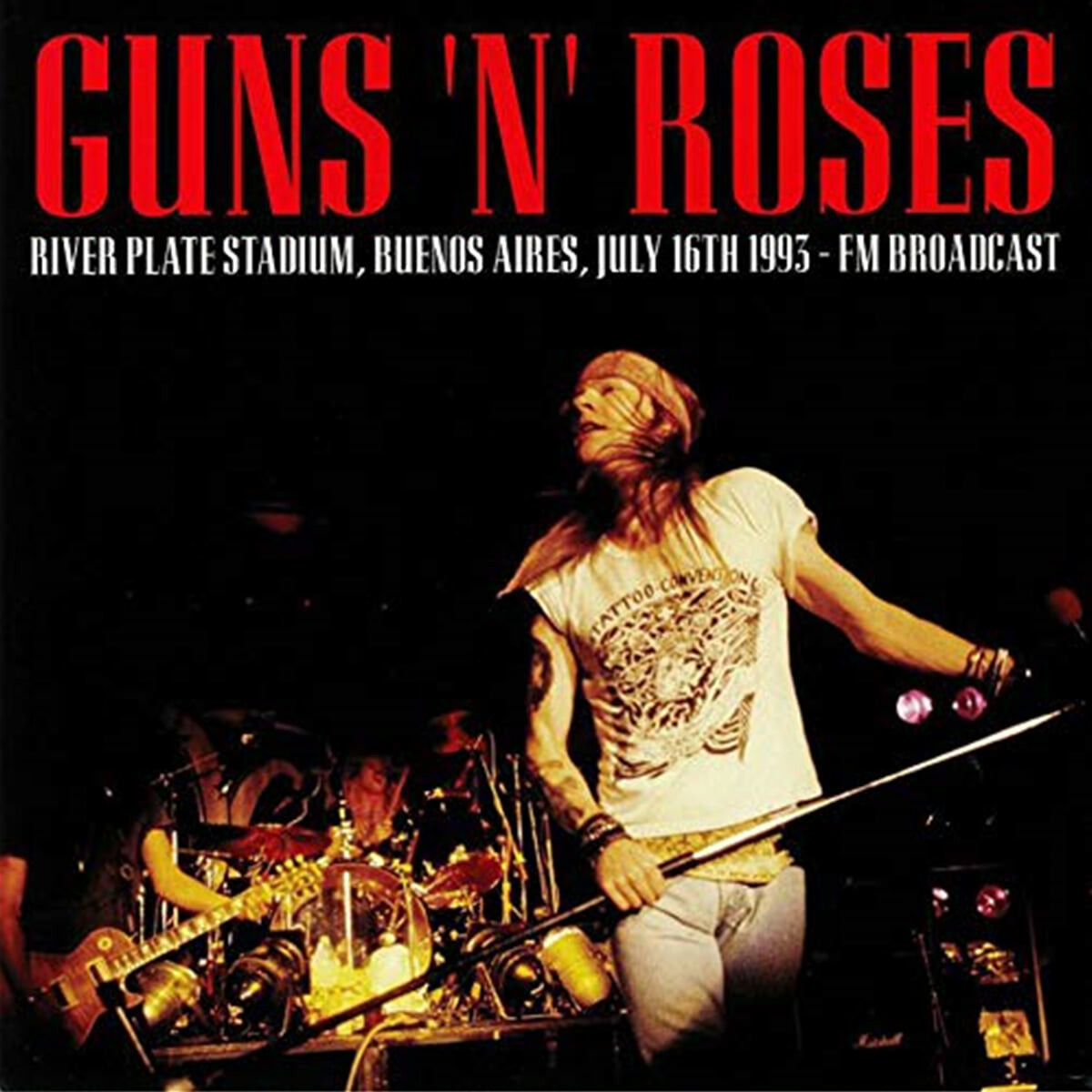 Guns N' Roses (건즈 앤 로지스) - River Plate Stadium Buenos Aires July 16th 1993 : FM Broadcast [LP]