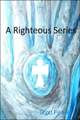 A Righteous Series