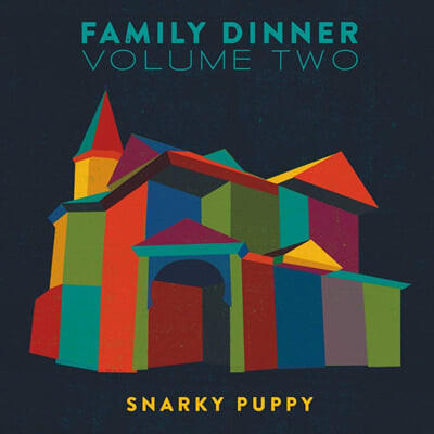 Snarky Puppy (스나키 퍼피) - Family Dinner, Vol. 2 [CD+DVD]