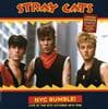 Stray Cats (스트레이 캣츠) - NYC Rumble! [투명 컬러 LP]