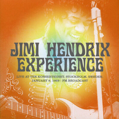 Jimi Hendrix Experience (지미헨드릭스 익스피리언스) - Live At The Konserthuset, Stockholm, Sweden, January 9, 1969 : FM Broadcast [LP]