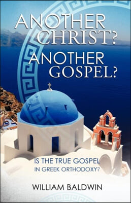 Another Christ? Another Gospel?