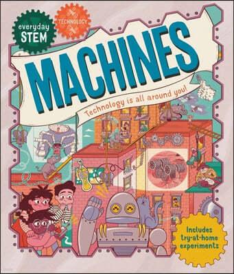 Everyday Stem Technology--Machines