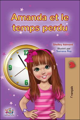 Amanda and the Lost Time (French Children's Book)
