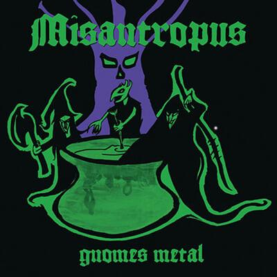 Misantropus (미산트로퍼스) - Gnomes Metal [LP]
