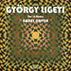 Danny Driver 리게티: 18개의 연습곡 (Ligeti: The 18 Etudes)