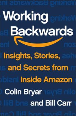 Working Backwards : 거꾸로 일하라 아마존 인사이드