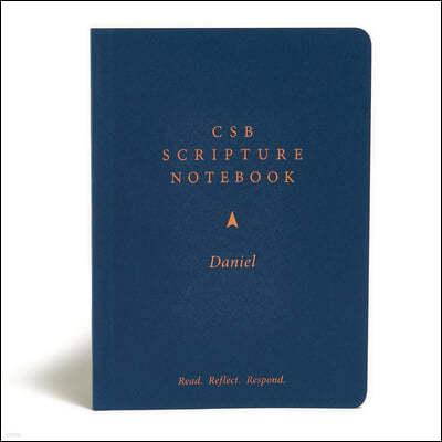 CSB Scripture Notebook, Daniel: Read. Reflect. Respond.