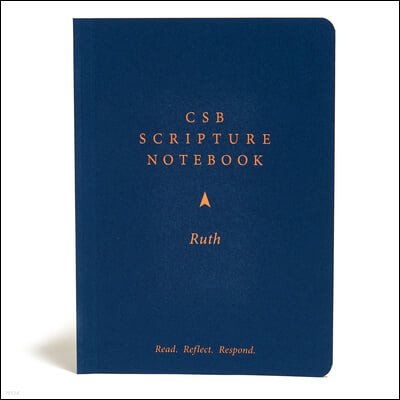 CSB Scripture Notebook, Ruth: Read. Reflect. Respond.