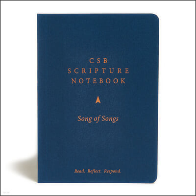 CSB Scripture Notebook, Song of Songs: Read. Reflect. Respond.
