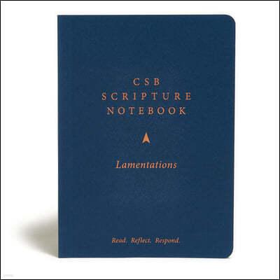 CSB Scripture Notebook, Lamentations: Read. Reflect. Respond.