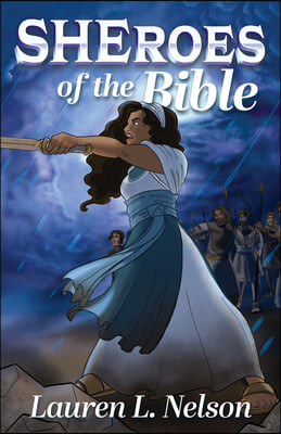 SHEroes of the Bible