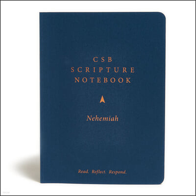 CSB Scripture Notebook, Nehemiah: Read. Reflect. Respond.