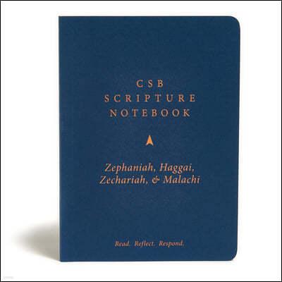 CSB Scripture Notebook, Zephaniah, Haggai, Zechariah, Malachi: Read. Reflect. Respond.