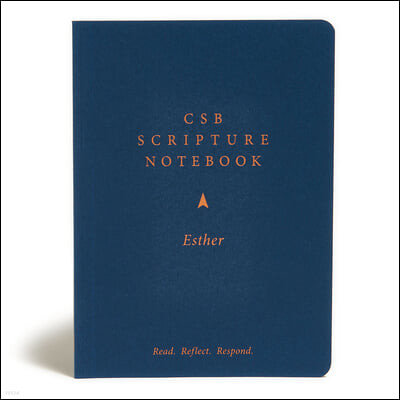CSB Scripture Notebook, Esther: Read. Reflect. Respond.