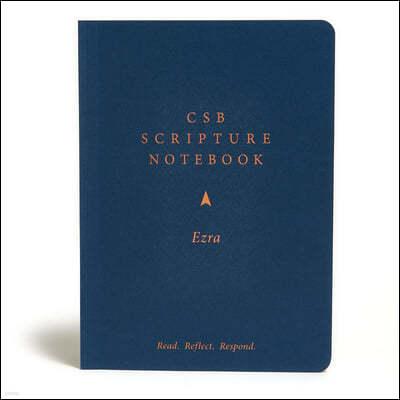 CSB Scripture Notebook, Ezra: Read. Reflect. Respond.