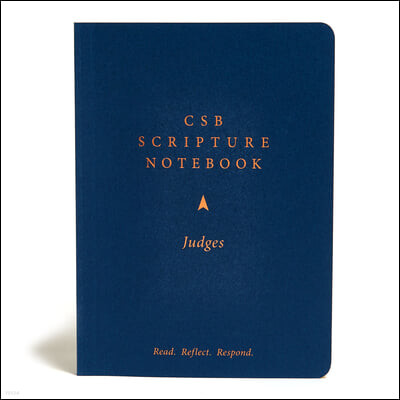 CSB Scripture Notebook, Judges: Read. Reflect. Respond.