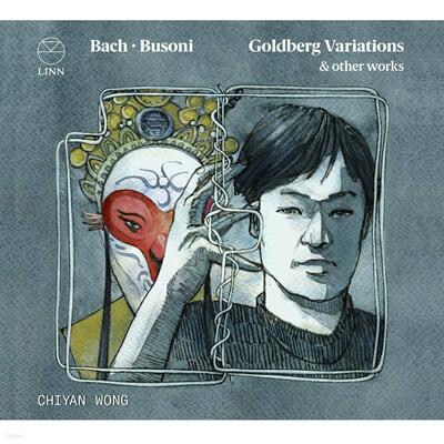 Chiyan Wong 바흐-부조니: 골드베르크 변주곡, 샤콘느 외 (Bach-Busoni: Goldberg Variations BWV 988, Chaconne BWV 1004)