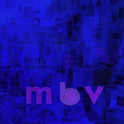 My Bloody Valentine (마이 블러디 발렌타인) - 3집 m b v [LP]